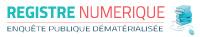 REGISTRE NUMERIQUE D'ENQUETE PUBLIQUE